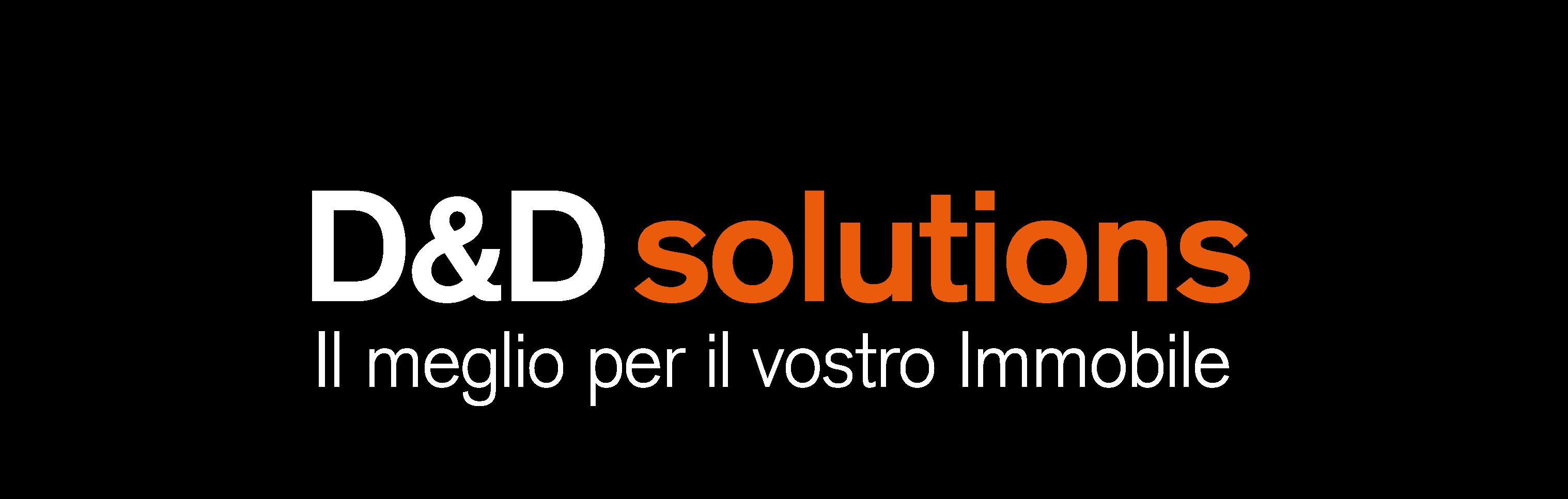 D&D solutions – Il meglio per il vostro immobile